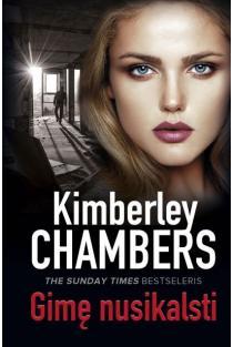 Gimę nusikalsti | Kimberley Chambers