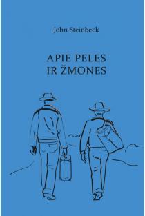 Apie peles ir žmones | John Steinbeck