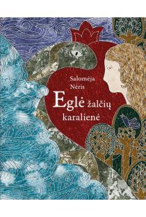 Eglė žalčių karalienė | Salomėja Nėris