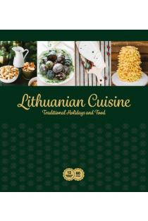 Lithuanian Cuisine. Traditional Holidays and Food |