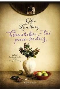 Klaustukas - tai pusė širdies | Sofia Lundberg