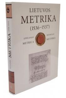 Lietuvos metrika (1536–1537). Knyga nr. 21. Užrašymų knyga 21 | Artūras Dubonis