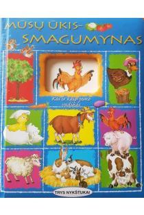 Mūsų ūkis - smagumynas: kas ir kaip jame vadinas? (kartoninė knygelė) | Liuda Petkevičiūtė