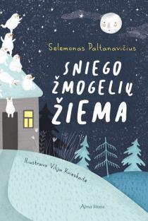Sniego žmogelių žiema   Selemonas Paltanavičius