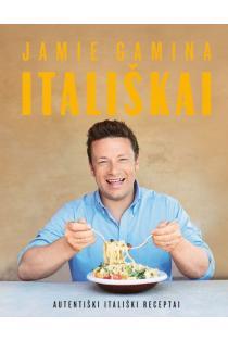 Jamie gamina itališkai. Autentiški itališki receptai | Jamie Oliver