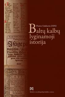 Baltų kalbų lyginamoji istorija | Pietro Umberto Dini