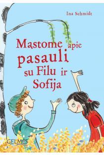 Mąstome apie pasaulį su Filu ir Sofija | Ina Schmidt