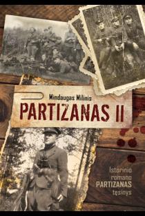 Partizanas II | Mindaugas Milinis
