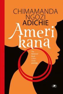 Amerikana | Chimamanda Ngozi Adichie