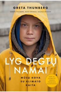 Lyg degtų namai: mūsų kova su klimato kaita | Beata Ernman, Greta Thunberg, Malena Ernman, Svante Thunberg