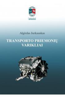 Transporto priemonių varikliai | Algirdas Jurkauskas
