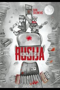 Rusija konclageryje | Ivan Solonevič