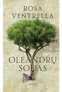 Oleandrų sodas | Rosa Ventrella