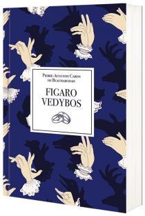 Figaro vedybos | Pierre-Augustin Caron de Beaumarchais