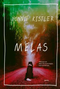 Melas | Bonnie Kistler