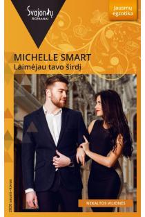 Laimėjau tavo širdį (Jausmų egzotika) | Michelle Smart