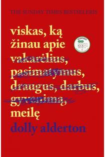 Viskas, ką žinau apie meilę | Dolly Alderton