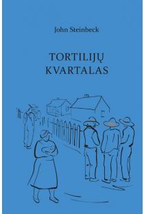 Tortilijų kvartalas | John Steinbeck
