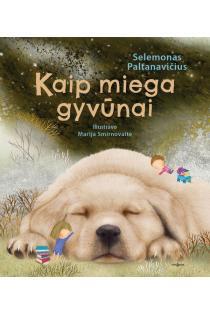 Kaip miega gyvūnai | Selemonas Paltanavičius