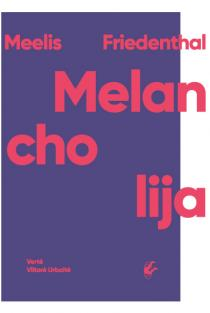 Melancholija | Meelis Friedenthal