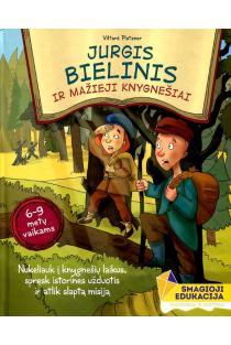 Jurgis Bielinis ir mažieji knygnešiai | Viltarė Jasinskytė