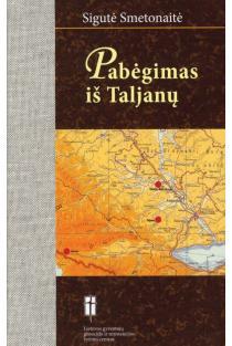 Pabėgimas iš Taljanų | Sigutė Smetonaitė