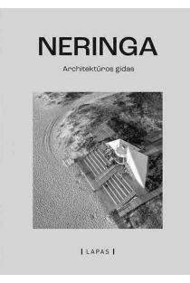 Neringa. Architektūros gidas | Marija Drėmaitė, Martynas Mankus, Viltė Migonytė