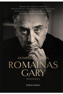Romainas Gary | Dominique Bona