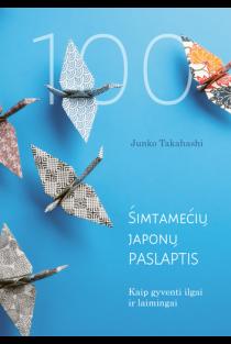 Šimtamečių japonų paslaptis | Junko Takahashi