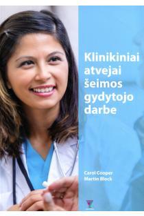 Klinikiniai atvejai šeimos gydytojo darbe | Carol Cooper, Martin Block