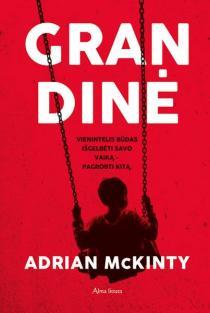 Grandinė | Adrian McKinty