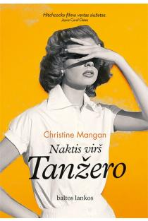 Naktis virš Tanžero | Christine Mangan
