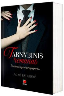 Tarnybinis romanas | Agnė Bausienė