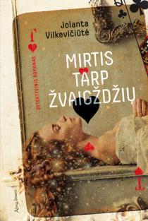 Mirtis tarp žvaigždžių | Jolanta Vilkevičiūtė