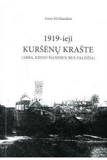 1919-ieji Kuršėnų krašte | Jonas Kiriliauskas