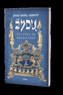 Žydų šventės ir tradicijos | Živilė Avital Juonytė