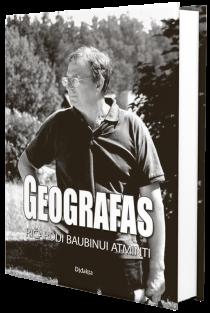 Geografas. Ričardui Baubinui atminti | Edis Kriaučiūnas