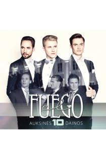 Auksinės 10-mečio dainos (CD) | El Fuego