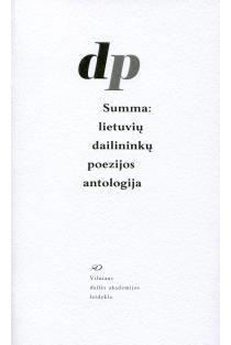 Summa: lietuvių dailininkų poezijos antologija | Gintarė Bernotienė