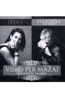 Visko per mažai (CD) | Irena Starošaitė, Žilvinas Žvagulis