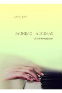 Jaunimo albumas. Pjesės fortepijonui | Gediminas Kalinas