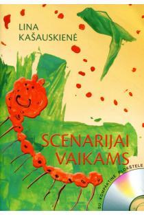 Scenarijai vaikams ( su CD) | Lina Kašauskienė
