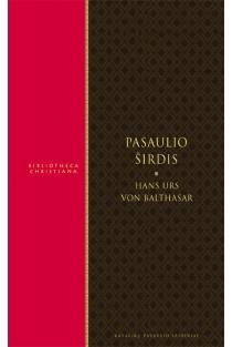 Pasaulio širdis | Hans Urs von Balthasar