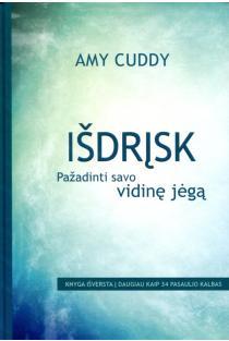 Išdrįsk: pažadinti savo vidinę jėgą | Amy Cuddy