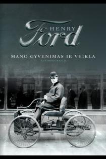 Mano gyvenimas ir veikla | Henry Ford