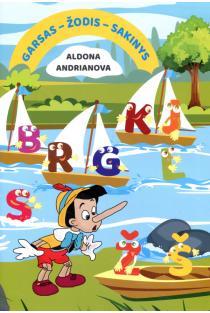 Garsas - Žodis - Sakinys | Aldona Andrianova