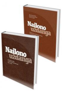 Nailono uždanga, 1 ir 2 tomai | Danutė Petrauskaitė, Rūta Stanevičiūtė, Vita Gruodytė