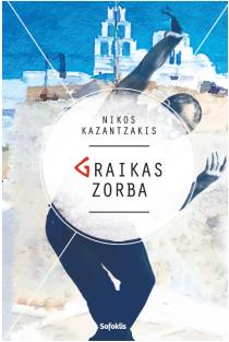 Graikas Zorba | Nikos Kazantzakis