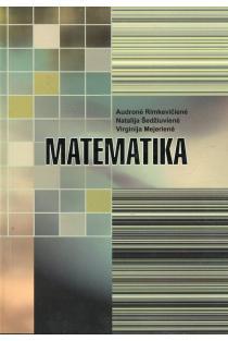 Matematika | Audronė Rimkevičienė, Natalija Šedžiuvienė, Virginija Mejerienė