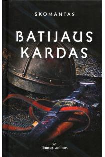 Batijaus kardas | Skomantas